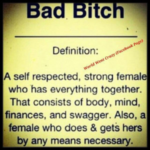 Bad Bitches Quotes And Sayings