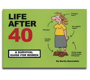 Funny Survival Guide for Women - Life after 40 : 40th Birthday Gifts