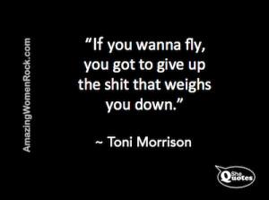 Toni Morrison give up the shit