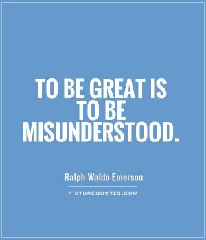 Misunderstood Quotes