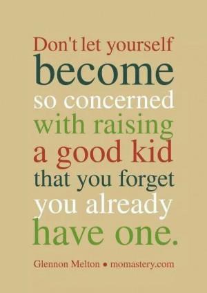 Good Kid when raising :)