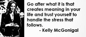 ... trust yourself to handle the stress that follows.