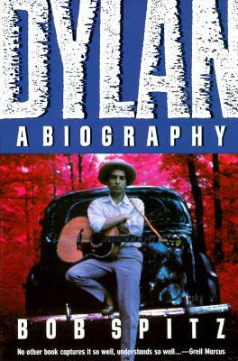 "Start by marking ""Dylan: A Biography"" as Want to Read:"