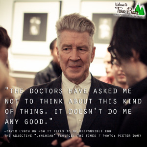 David Lynch about the