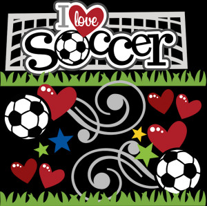 keep calm and love soccer i love soccer since i was very i love soccer