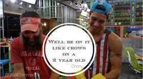 Big Brother Donny's Crow Quote
