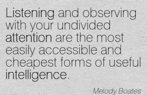 ... Cheapest Forms Of Useful Intelligence - Melody Boates - Wisdom Quotes