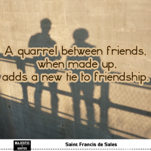 short friendship quotes for pictures quote a quarrel between friends ...