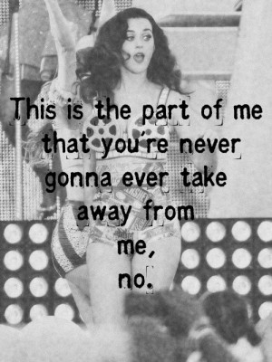 Katy perry, quotes, sayings, part of me