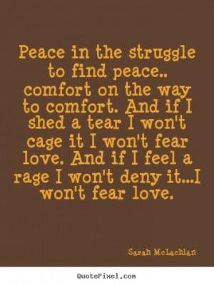... sarah mclachlan more love quotes success quotes motivational quotes