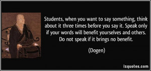 when you want to say something, think about it three times before you ...