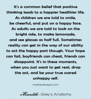 It's A Common Belief That Positive Thinking Leads To A Happier ...