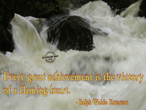 achievement-quotes-Great achievement - A Victory Of A Flaming Heart