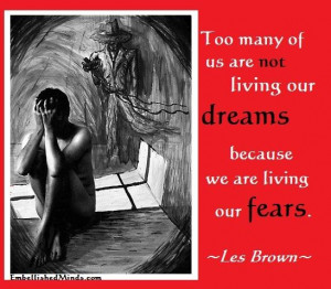 Les brown quotes life quotes fear