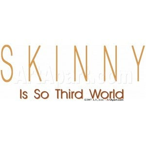 Skinny Quotes And Sayings