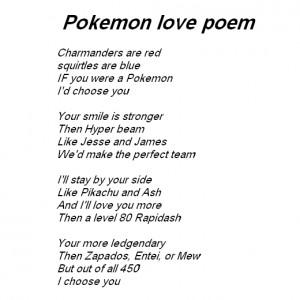 Pokemon love poem and Pokemon lov quotes.