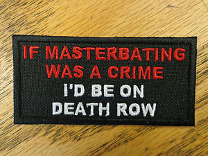 ... mast-was-a-crime-Funny-Sayings-Motorcycle-Outlaw-Vest-Biker-Patch-Club
