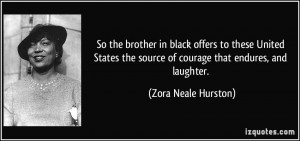 More Zora Neale Hurston Quotes