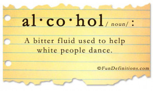 Fun Definitions - alcohol