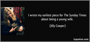 ... piece for The Sunday Times about being a young wife. - Jilly Cooper