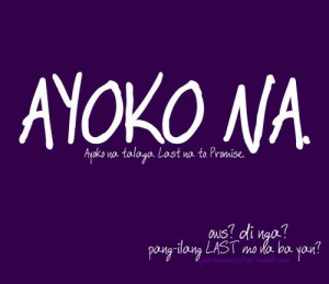 Collections of Tagalog Break up Quotes online :