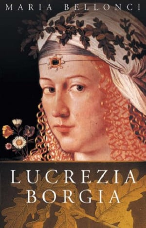 "Start by marking ""Lucrezia Borgia"" as Want to Read:"