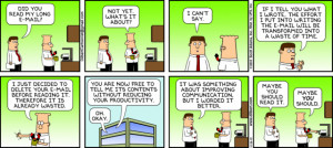 Dilbert on long emails and improving communication. Long Email, Quit ...