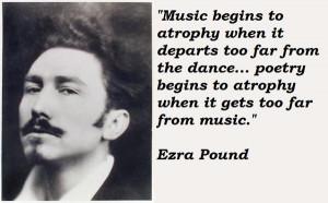 Ezra pound famous...
