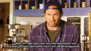 Lukes philosphy. Sorry guys I rsided a gilmore girls board. ... I ...