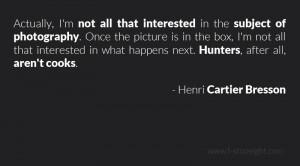 Henri Cartier Bresson Quotes