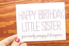 Happy Birthday Quotes For Little Sister Funny