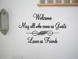 WELCOME-HOME-GUESTS-FRIENDS-Vinyl-Wall-Quote-Wall-Decal-Mural-Room ...