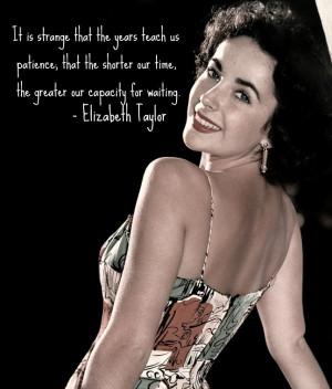 Classic Actors Quotes Movies Hollywood Elizabeth Taylor