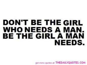 girl needs a man quote good love life sayings quotes pictures jpg