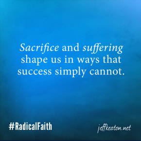 Jeff Keaton's Quotes / The Life of Radical Faith