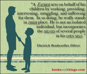 Father's Day Quote. What does it meant to be a Father? booksandthings ...