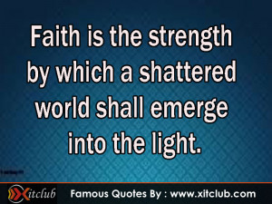 You Are Currently Browsing 15 Most Famous Faith Quotes