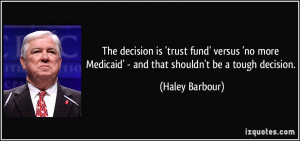 More Haley Barbour Quotes