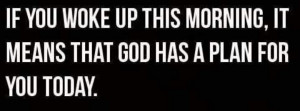 Thank you God for another day.