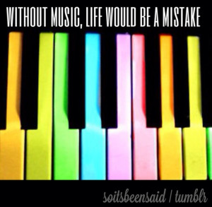 ... Quotations without music life would be a mistake piano keyboard