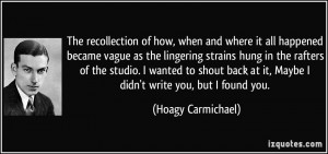 More Hoagy Carmichael Quotes
