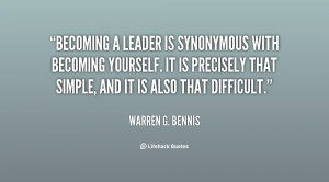 Becoming a leader is synonymous with becoming yourself. It is ...