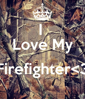 Firefighter Quotes Firefighter Quotes Daily