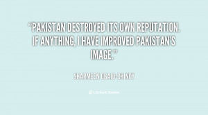 quote-Sharmeen-Obaid-Chinoy-pakistan-destroyed-its-own-reputation-if ...