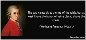 The two valets sit at the top of the table, but at least I have the ...