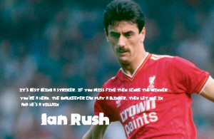 Ian Rush's quote #1