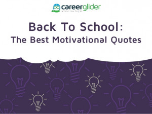 Motivational Back To School Quotes