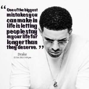 Drake Quotes About Mistakes