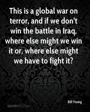 global war on terror and its The signal events opening the global war on terrorism were the attacks of  september 11 the world media began to focus on one of the terrorist groups,.