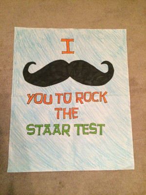 mustache you to rock the staar test!